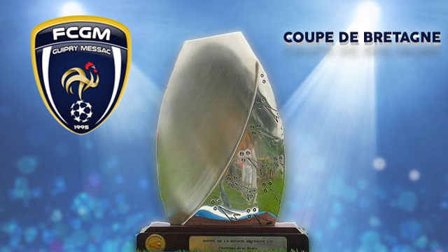 Coupe de bretagne le fcgm se fait surprendre thorign fouillard football club guipry messac - Coupe de bretagne seniors ...